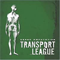 Grand Amputation by Transport League (2003-05-03)