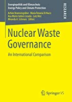 Nuclear Waste Governance: An International Comparison (Energiepolitik und Klimaschutz. Energy Policy and Climate Protection)