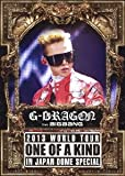G-DRAGON 2013 WORLD TOUR ~ONE OF A KIND~ IN JAPAN DOME SPECIAL (