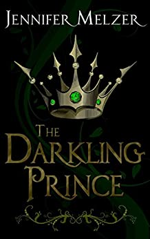 The Darkling Prince (Into the Green) by [Melzer, Jennifer]