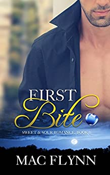 First Bite: Sweet & Sour Mystery, Book 1 by [Flynn, Mac]
