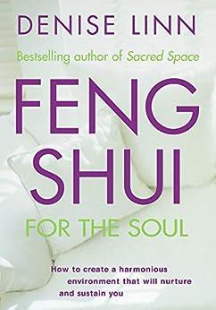 Feng Shui for the Soul by [Linn, Denise]