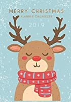 Christmas Planner Organizer 2019: 19th Holiday Planner and Xmas Party Organizer, Gift Tracker, Budget & Shopping, Cards, Decoration, calendar November-December 2019   Christian Seasonal Celebrated   Cute Deer Design