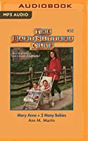 Mary Anne + 2 Many Babies (Baby-sitters Club)