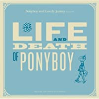 Live & Death of Ponyboy