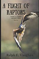 A Flight of Raptors (Paws & Claws)