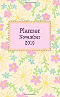PLANNER 2019: Planner Novamber 2019 for woman ,70 page, 5x8 inches.