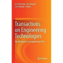 Transactions on Engineering Technologies: World Congress on Engineering 2014