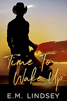 Time To Wake Up by [Lindsey, E.M.]