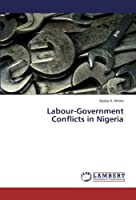 Labour-Government Conflicts in Nigeria