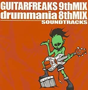 GUITARFREAKS 9thMIX&drummania 8thMIX Soundtracks
