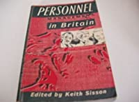 Personnel Management in Britain (Industrial Relations in Context)