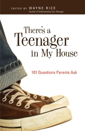 Download There's a Teenager in My House: 101 Questions Parents Ask 0830834915