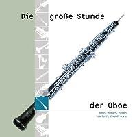 Grosse Stunde Der Oboe