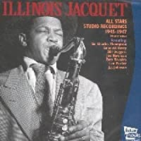 All Stars 1945-1947 by Illinois Jacquet (2004-11-16)