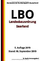 Landesbauordnung Saarland (LBO), 5. Auflage 2019