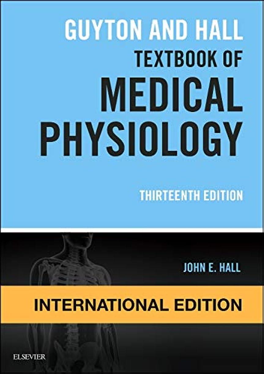 利益キャストリーGuyton and Hall Textbook of Medical Physiology, International Edition (Guyton Physiology)