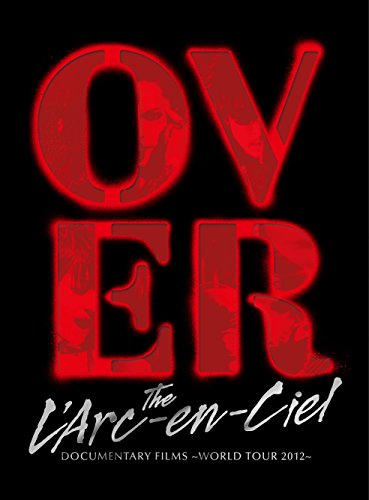 DOCUMENTARY FILMS ~WORLD TOUR 2012~ 「Over The L'Arc-en-Ciel」(完全生産限定盤) [Blu-ray]の詳細を見る