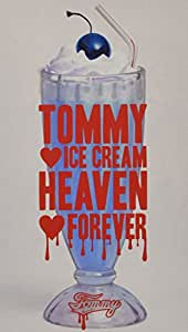 TOMMY ICE CREAM HEAVEN FOREVER(初回限定盤)