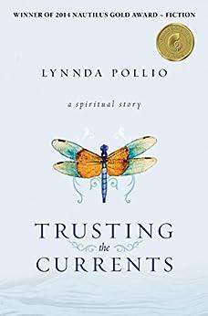 Trusting the Currents by [Pollio, Lynnda]