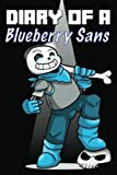 Diary of a Blueberry Sans