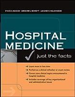 Hospital Medicine: Just The Facts by Sylvia C. McKean Adrienne L. Bennett Lakshmi K. Halasyamani(2008-06-30)