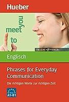 Taschentrainer Englisch. Phrases for Everyday Communication: Die richtigen Worte zur richtigen Zeit