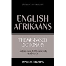 Theme-Based Dictionary British English-Afrikaans - 3000 Words
