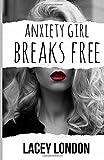 Anxiety Girl Breaks Free 画像