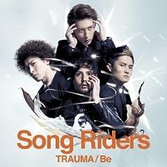 Song Riders「TRAUMA」の歌詞を収録したCDジャケット画像