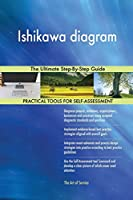 Ishikawa Diagram the Ultimate Step-By-Step Guide