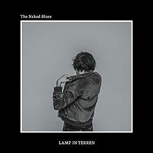 【早期購入特典あり】The Naked Blues 通常盤(オリジナルステッカー付)