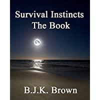 Survival Instincts: The Book (English Edition)