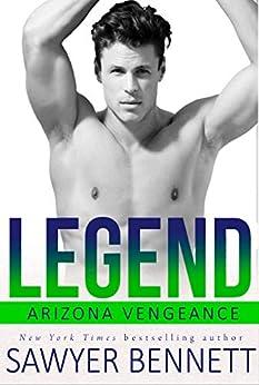 Legend: An Arizona Vengeance Novel by [Bennett, Sawyer]