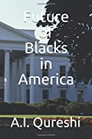 Future of Blacks in America