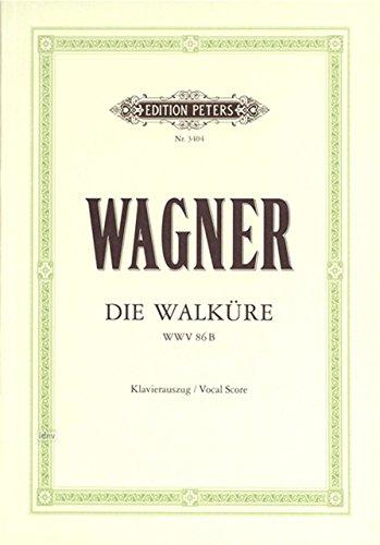 ワーグナー: 楽劇「ニーベルングの指輪」 第1夜 「ワルキューレ」 (独語)/ペータース社/オペラ ヴォーカル・スコア