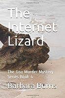 The Internet Lizard: The Goa Murder Mystery Series Book 4