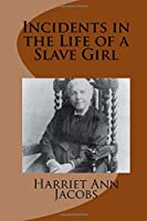 Incidents in the Life of a Slave Girl [並行輸入品]