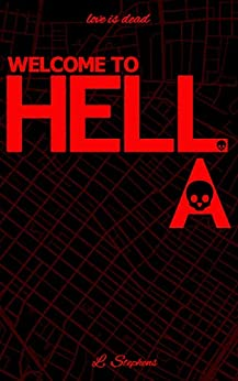 WELCOME TO HELL.A. by [Stephens, L.]