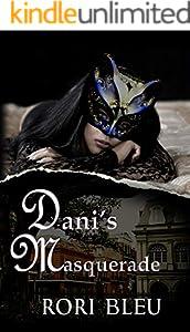 Dani's Masquerade (Romances for Lunch Book 3) (English Edition)