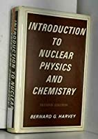 Introduction to Nuclear Physics and Chemistry