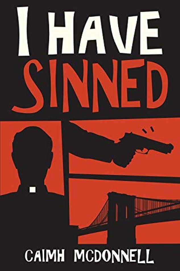 ペナルティ輸血ダムI Have Sinned (McGarry Stateside Book 2) (English Edition)