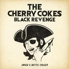BLAZE OF GLORY♪THE CHERRY COKE$
