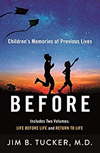 Before: Children's Memories of Previous Lives (English Edition)
