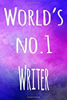World's No.1 Writer: The perfect gift for the professional in your life - 119 page lined journal