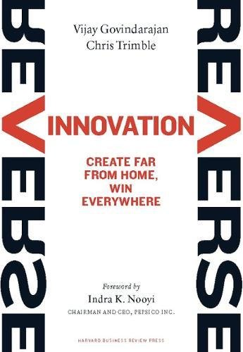 Reverse Innovation: Create Far from Home, Win Everywhereの詳細を見る