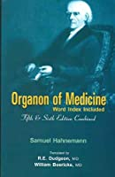 Organon of Medicine: (Word Index Included)