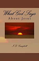 What God Says About Jesus (English Edition)