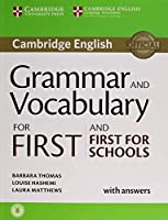 Grammar and Vocabulary for First and First for Schools Book with Answers and Audio (Cambridge Grammar for Exams)