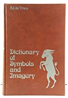 Dictionary of Symbols and Imagery: In English (with definitions)